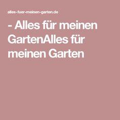 - Alles für meinen GartenAlles für meinen Garten