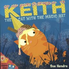 Keith the Cat with the Magic Hat:Amazon.co.uk:Books
