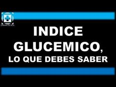 Índice glucémico, lo que debes saber