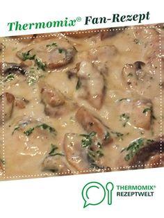Champignon Rahm Soße von LEV-BB. Ein Thermomix ® Rezept aus der Kategorie Saucen/Dips/Brotaufstriche auf www.rezeptwelt.de, der Thermomix ® Community.