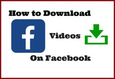 6 Simple Ways to Download Videos from Facebook to PC Facebook Youtube, Facebook Video, Youtube Secrets, F Video, Latest Technology Updates, Blogger Tips, Download Video, Simple