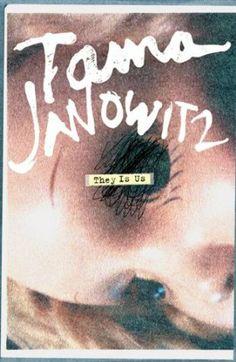 They Is Us: Amazon.co.uk: Tama Janowitz: Books