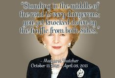 Margaret Thatcher: quotes by and about the Iron Lady She Quotes, Daily Quotes, Woman Quotes, Best Inspirational Quotes, Great Quotes, Margaret Thatcher Quotes, The Iron Lady, British Prime Ministers, Great Leaders