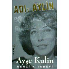 Kitap Önerisi; Adı: Aylin - Ayşe Kulin http://dkaprol-official.blogspot.com/2013/12/kitap-onerisi-ad-aylin-ayse-kulin.html
