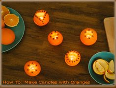 How To: Make Candles with Oranges
