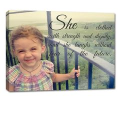 yes!  Your child's photo with quote or verse personalized the way you want.