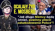 """Ocalały Żyd E. Mosberg: """"Jak długo Niemcy będą istnieć, powinny płacić o... Poland, Victorious, Politics, Funny, Sports, Youtube, Historia, Hs Sports, Funny Parenting"""