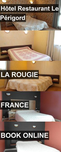Hotel Hôtel Restaurant Le Périgord in La Rougie, France. For more information, photos, reviews and best prices please follow the link. #France #LaRougie #travel #vacation #hotel