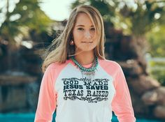 'God Made, Jesus Saved, Texas raised' Baseball Tee