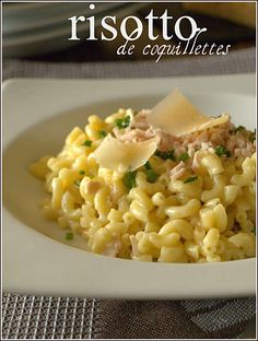 Risotto de coquillettes de JF Piège Pasta Box, Rice Pasta, One Pot Pasta, Risotto Carbonara, Risotto Coquillette, Pate Lasagne, Masterchef Recipes, Healthy Summer Recipes, Salty Foods