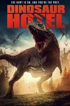 Dinosaur Hotel In 2021 Hd Movies Horror Movie Posters Dinosaur