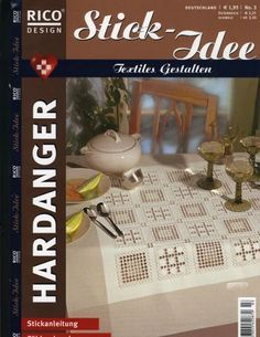 Rico Design n°3 Hardanger - nilza helena santiago santos - Picasa webbalbum Polly Polly, Rico Design, Bargello, Diy, Projects To Try, Embroidery, Ideas, Magazines, Google