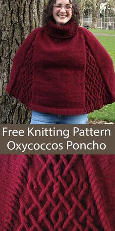 Free Poncho Knitting Pattern Cabled Oxycoccos Poncho - Poncho with cabled gore panels and turtleneck collar. Web version is free, pdf must be purchased. Named after the heath or bog cranberry. Sizes: Small, Medium, Large. Aran weight yarn. Designed by Grid Mammal Crafts.