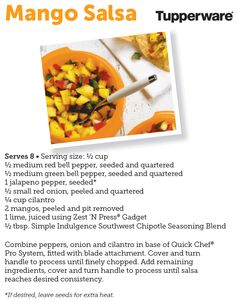 Here is the recipe for the Mango Salsa we made with Tupperware's Quick Chef Pro