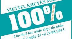 Viettel khuyến mãi 100% giá trị thẻ nạp ngày 23 và 24/08/2015 - 3G Viettel