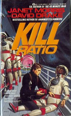 44116-5 JANET MORRIS and DAVID DRAKE Kill Ratio (cover by Michael Herring; 1987; 1st ACE printing).#