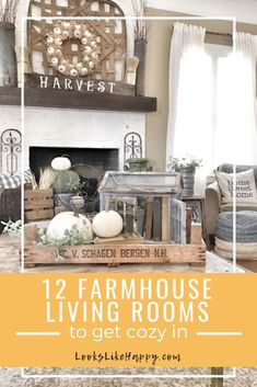 12 Inviting Farmhouse Living Rooms To Get Cozy In - Looks Like Happy  #livingroom #farmhouse #farmhousestyle #hygge #cozy #design