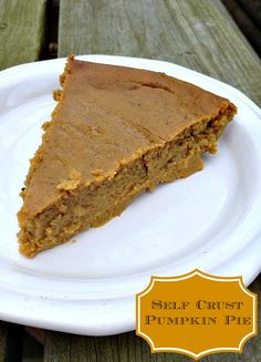 Self Crust Pumpkin Pie #recipe #Thanksgiving #desserts