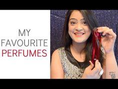 My Top 10 Favourite Perfumes   Aarushi Jain