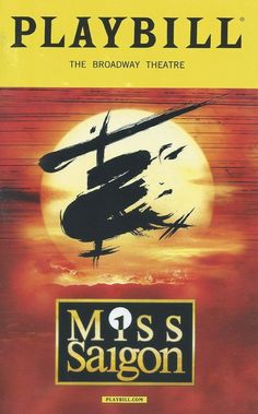 Get This Special Offer Color Playbill from Miss Saigon at the Broadway Theatre starring Jon Jon Briones Eva Noblezada Alistair Brammer Katie Rose Clarke Music by Claude-Michel Schönberg Lyrics by Richard Maltby Jr. and Alain Boublil Broadway Plays, Broadway Theatre, Musical Theatre, Broadway Shows, Broadway Playbill, Broadway Nyc, Miss Saigon Musical, Broadway Posters, Theatre Posters