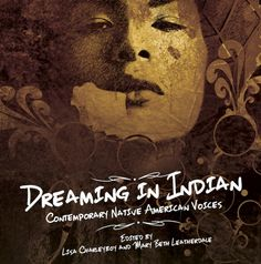 native american magazine | Dreaming in Indian: Contemporary Native American Voices