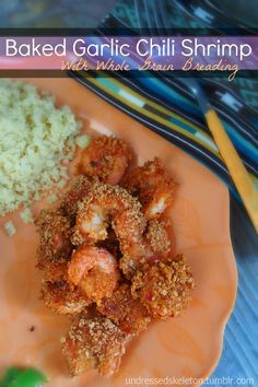 Baked Garlic Chili Shrimp Made With Whole Grain Breading. #appetizers #superbowl