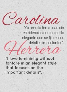 Carolina Herrera frase
