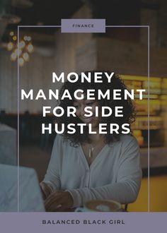 Money Management Tips For Side S Balanced Black Girl