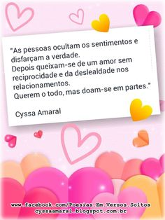 AMOR EM PEDAÇOS  http://cyssaamaral.blogspot.com.br/2014/07/as-pessoas-ocultam-os-sentimentos-e.html