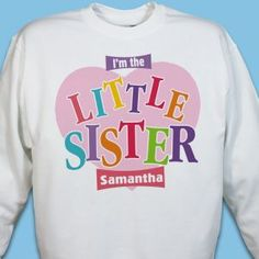 Big Sister Little Sister Personalized Heart Sweatshirts