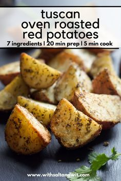 A simple, flavorful and healthy side dish! Tuscan Oven Roasted Red Potatoes are seasoned with herbs you already have in your pantry and will be on the table in under 30 minutes! Healthy Potato Recipes, Easy Clean Eating Recipes, Roasted Vegetable Recipes, Healthy Side Dishes, Side Dish Recipes, Oven Roasted Red Potatoes, Recipes With Few Ingredients, Good Enough To Eat, Herbs
