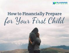 How to Financially Prepare for Your First Child #kids #parents #money