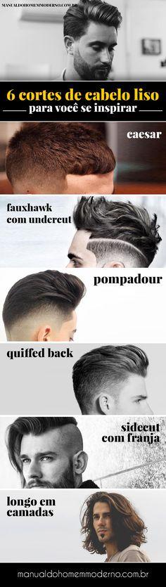6 cortes de cabelo masculino liso para te inspirar:caesar, fauxhawk com undercut, pompadour, quaffed back e longo em camadas.