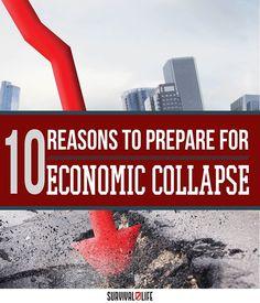 Economic Collapse: Are You Prepared? - Survival Life - Survival Life