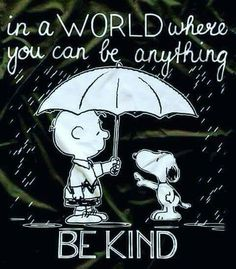 Snoopy and charlie brown quotes friendship simple act of kindness Great Quotes, Me Quotes, Motivational Quotes, Inspirational Quotes, Family Quotes, Quotes Kids, Peanuts Quotes, Snoopy Quotes, Cartoon Quotes