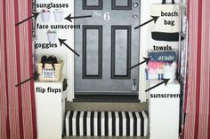 I love the idea of bins by the door for sunglasses and sunscreen.