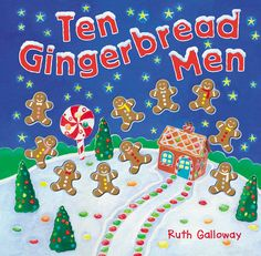 Ten Gingerbread Men Written by Ruth Galloway ISBN: This wonderful gingerbread counting book can be sung to the firs. Best Christmas Books, A Christmas Story, Christmas Fun, Holiday Fun, Festive, Gingerbread Man Book, Caterpillar Book, Kids Book Club, Counting Books