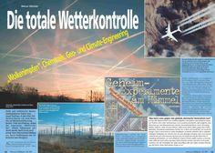 Die totale Wetterkontrolle…Chemtrails, Haarp,Geoengineering bitte Bilder anklicken = Webseite zum mitmachen und informieren Weitergehende Informationen unter:  Das Chemtrails Programm…
