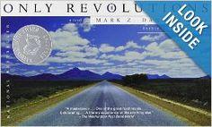Only Revolutions: A Novel: Mark Z. Danielewski: 9780375713903: Amazon.com: Books