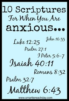 10 Scriptures For When You Are Anxious - Smartter Each Day
