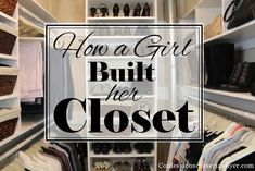 How A Girl Built Her Closet - this post explains how this closet was designed, which is awesome because everyones space is different. Knowing what your storage needs are when designing your closet will make your space more useful.   Great pictures show how the shelves  racks were installed. Excellent post!
