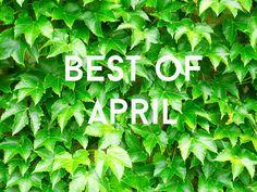 SUNSHINE & GLOW: Best of April