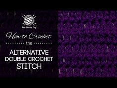 How to Crochet the Alternative Double Crochet Stitch