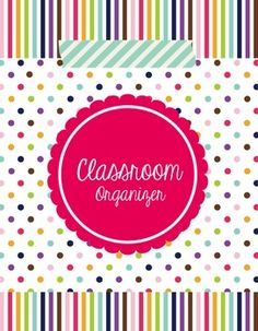 Classroom Forms and More (Organizer -Happy Day) Editable - Are you looking to get organized with classroom paperwork? This editable Teacher's Classroom Organizer was designed to help with that., $
