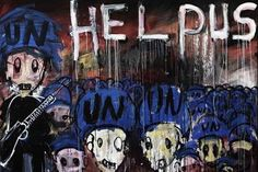painter Abdoulaye Diarrasouba, 26, who goes by the name Aboudia, begs for help from United Nations peacekeepers during recent upheaval in Ivory Coast #Africa #painitng