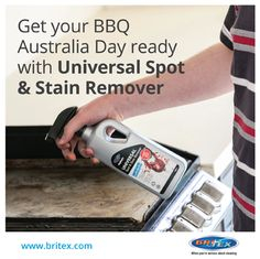 You can use our Universal Spot & Stain Remover on your BBQ!