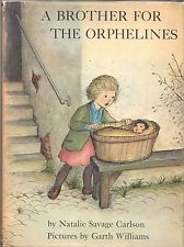 A Brother for The Orphelines by Natalie Savage Carlson, illustrated by Garth Williams