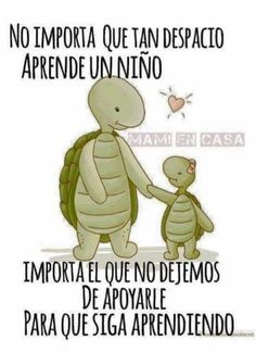 No importa lo despacito. Son Quotes, Quotes For Kids, Teaching Kids, Kids Learning, Reading Bulletin Boards, School Items, Morning Messages, Kids Health, Kids Education