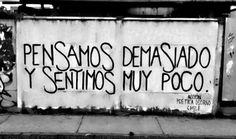 Pensamos demasiado y sentimos muy poco #Accion poetica Osorno #accion