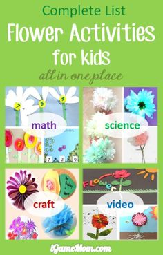 Complete list of flower themed activities for kids: flower crafts, flower science experiments, flower math activities, YouTube videos about flowers. Great activity ideas for spring and summer. Crafts are good kids-made gifts for Mother's Day, or birthday, or any occasions.